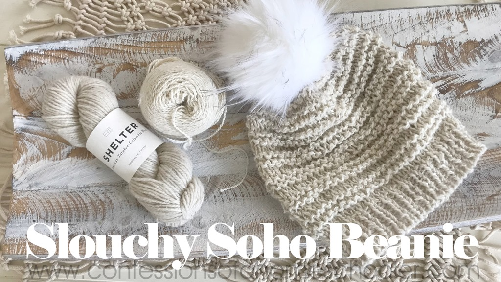The Slouchy Soho Knit Beanie Pattern