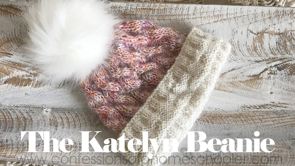 The Katelyn – Easy Cable Knit Beanie Pattern