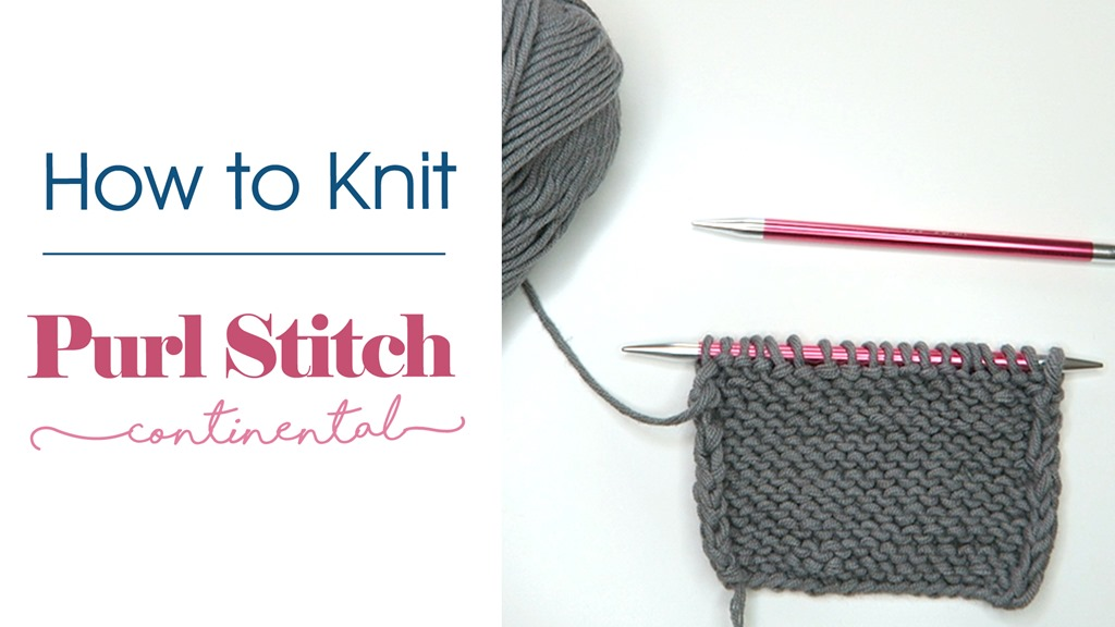 How to Knit: Purl Stitch (Continental Style)