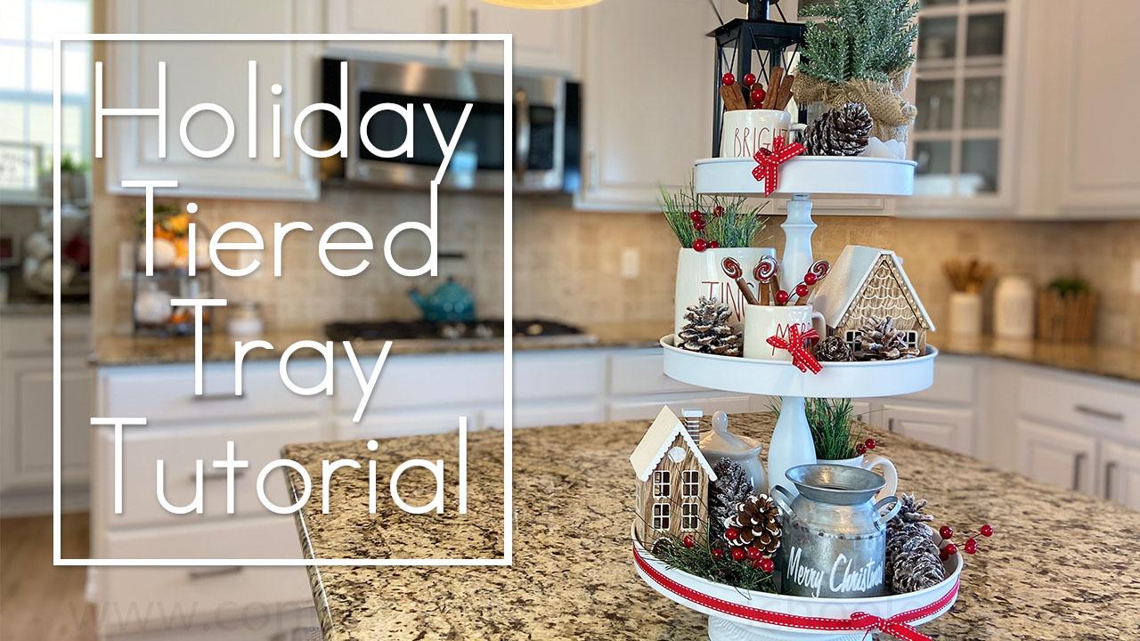 Holiday Tiered Tray Decor Tutorial