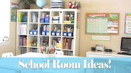 School Room Ideas