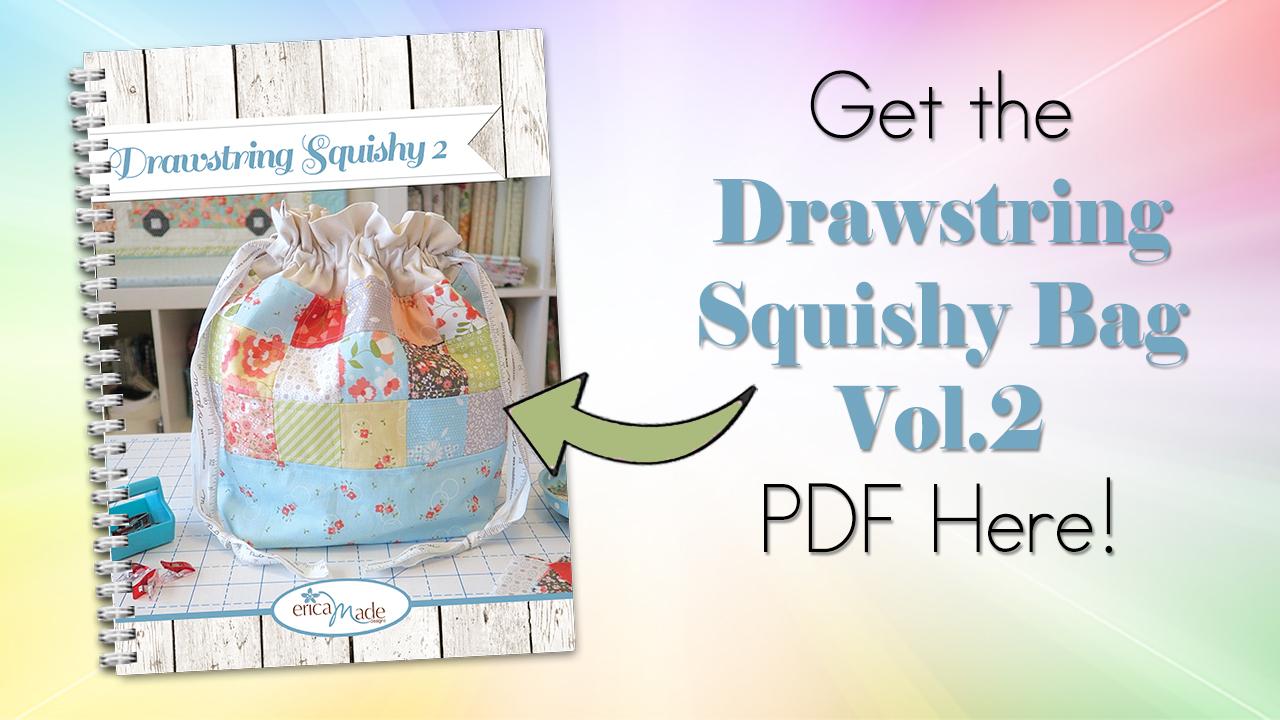 Drawstring Squishy Bag 2 Get the PDF