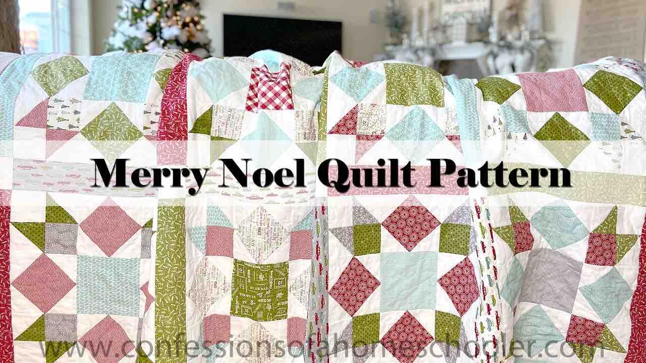 Merry Noel Quilt Pattern