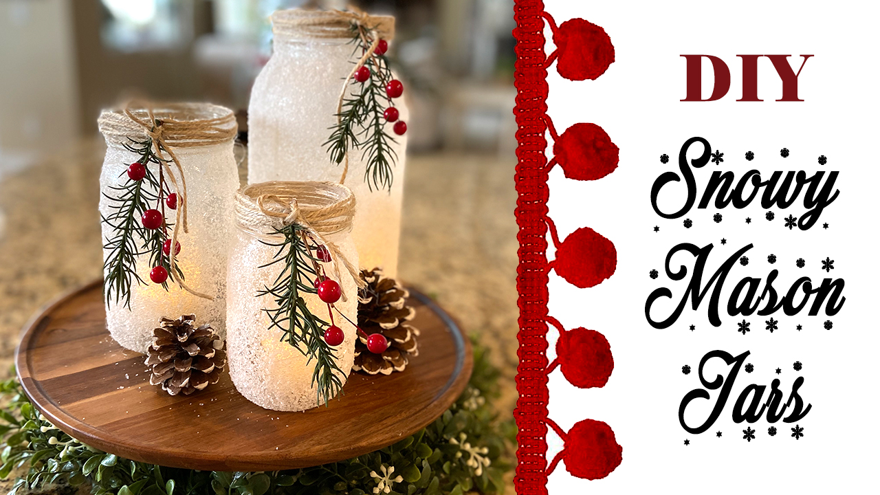 DIY: Snowy Mason Jar Candles