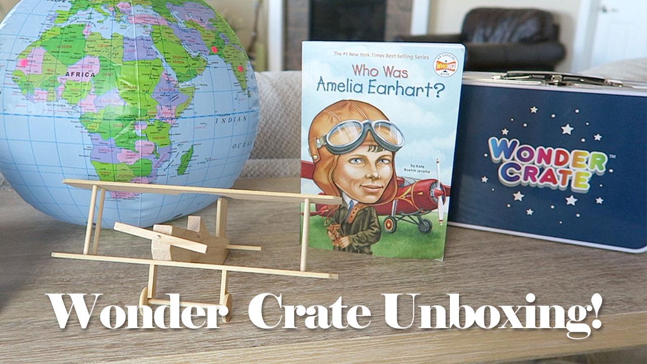Wonder Crate Amelia Earhart Unboxing