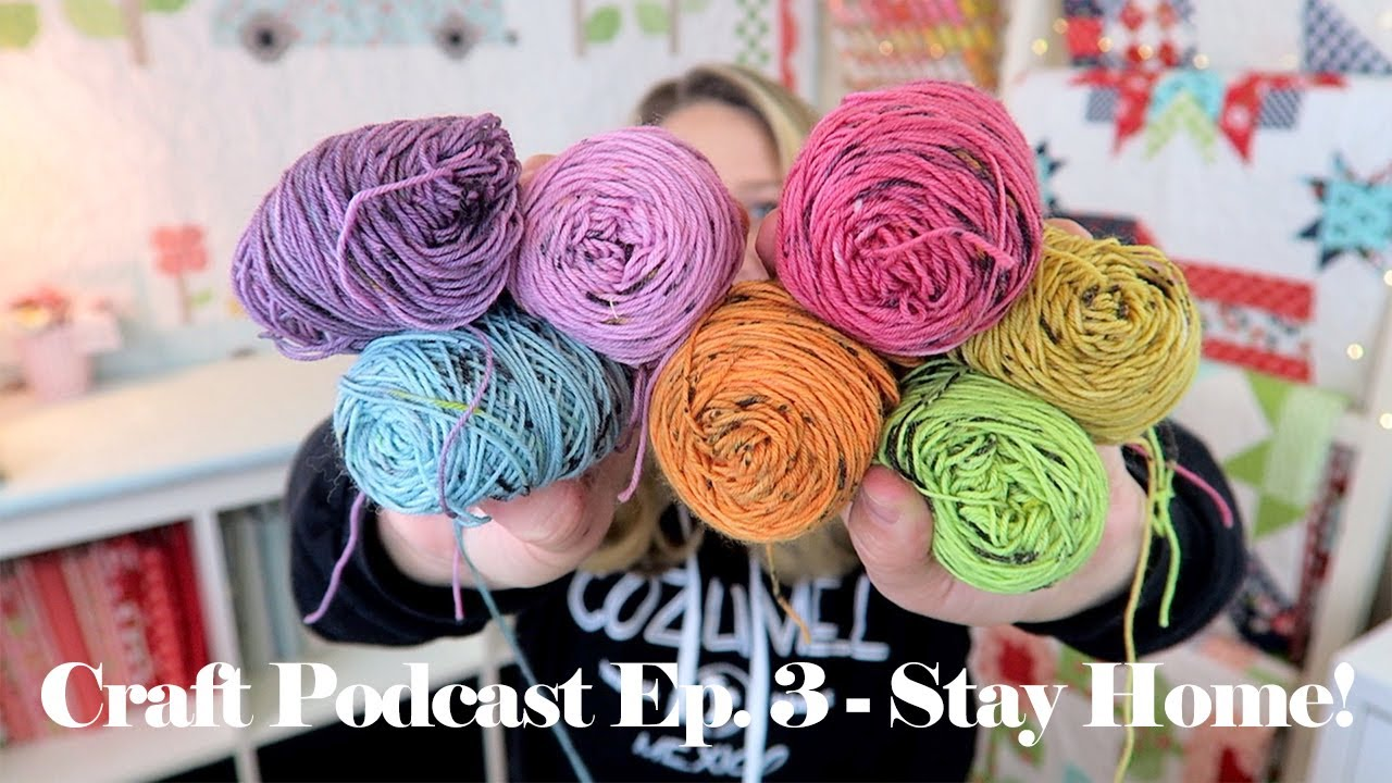 Erica's Craft Podcast Ep. 3 |Staying Home
