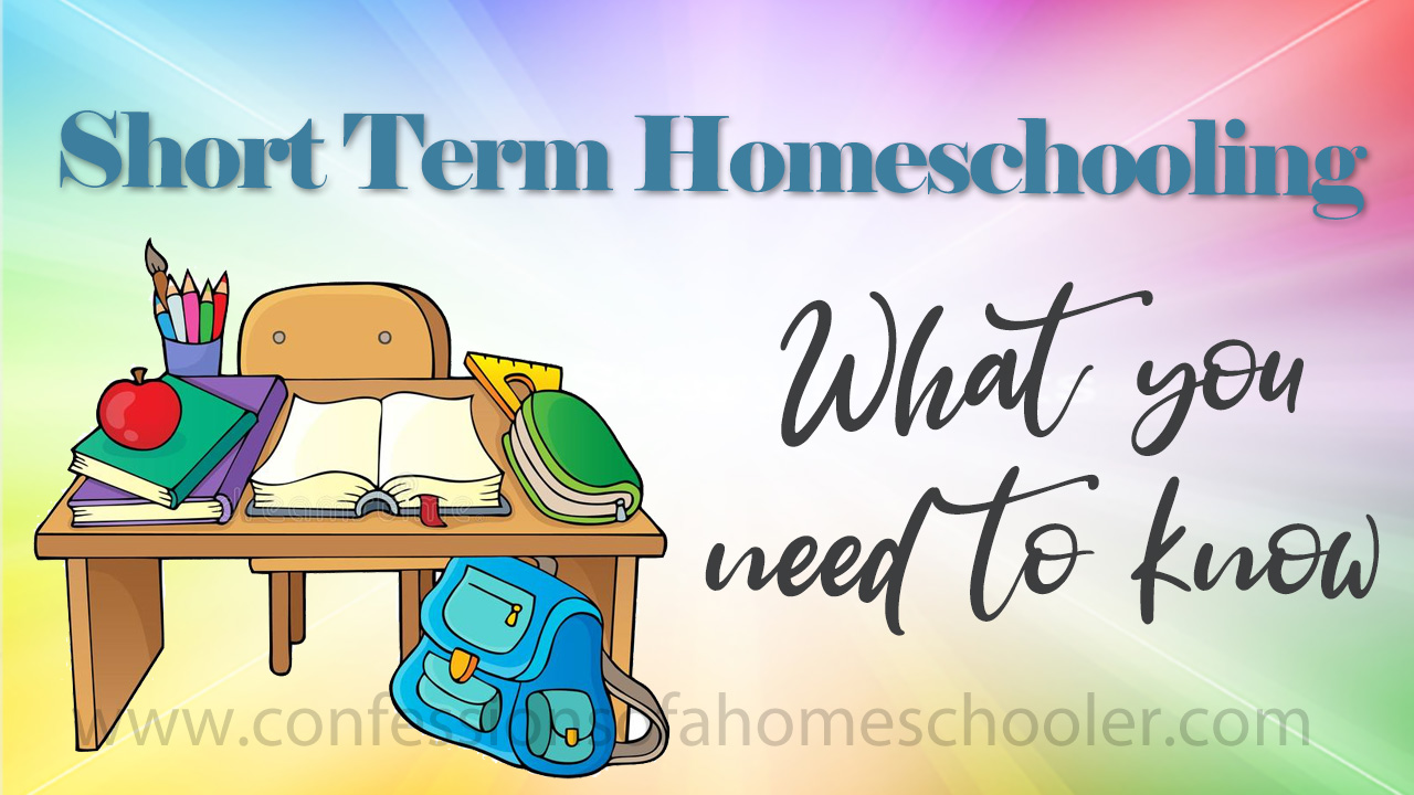 shorttermhomeschooling