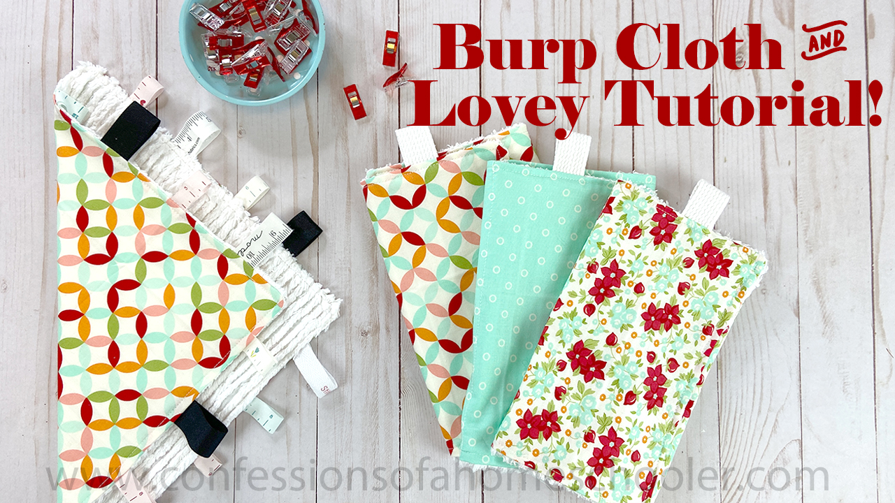 How to Sew a Burp Cloth and Lovey!
