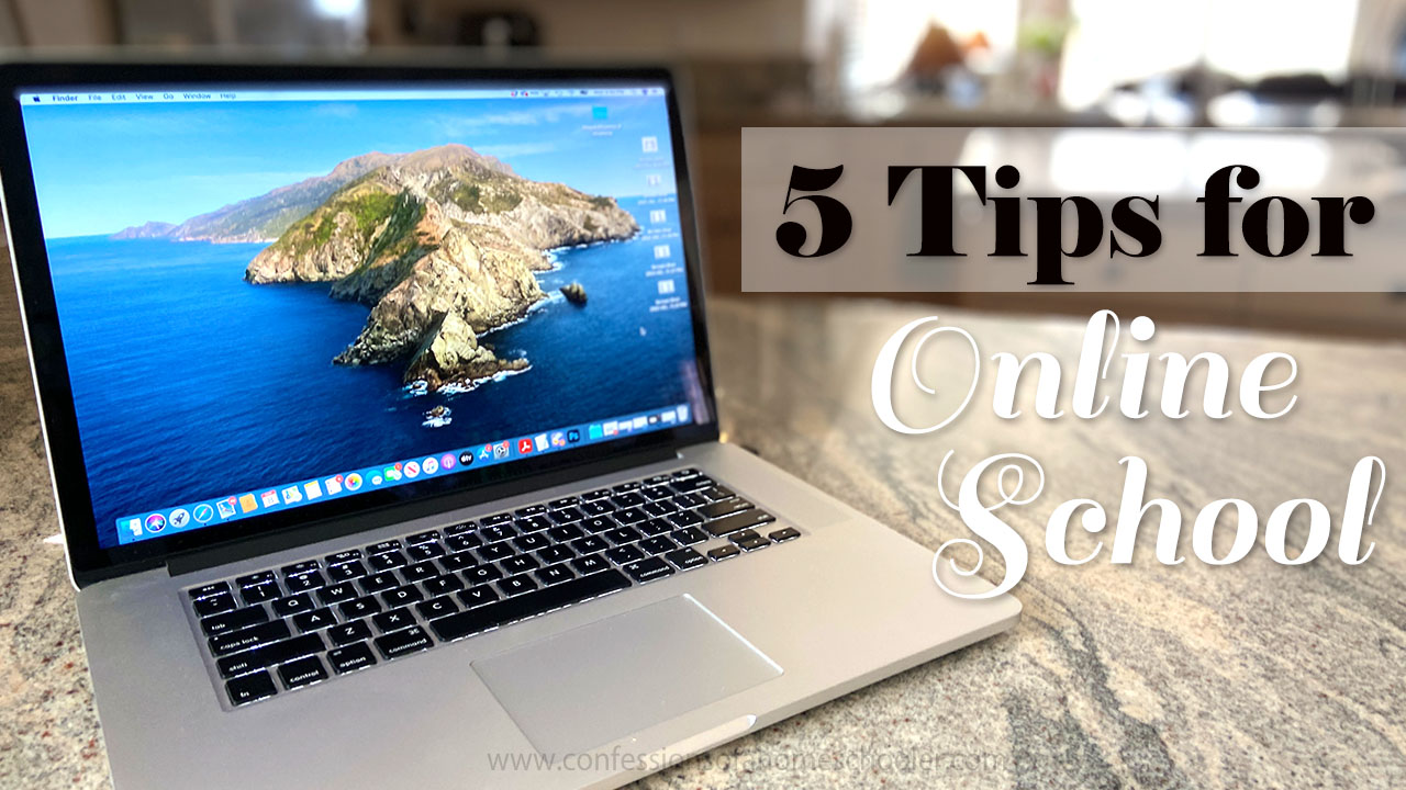 My Top 5 Tips for Online School