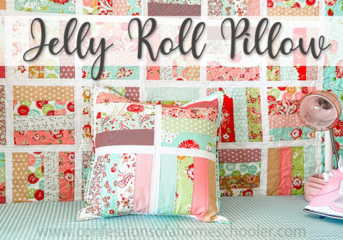 Jelly Roll Jamboree Pillow Pattern / TUTORIAL