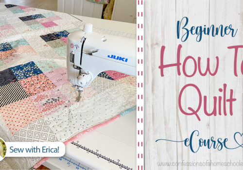 How to Quilt 101: eCourse