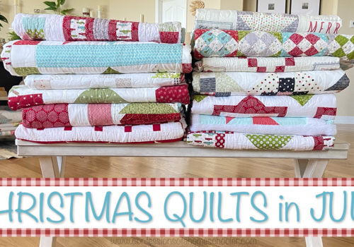 Christmas Quilts in July Trunk Show!