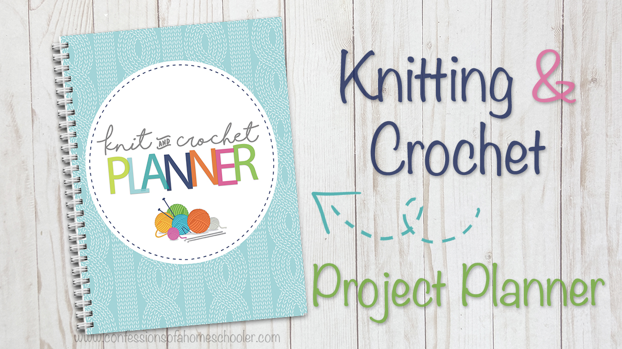 The Ultimate Knit & Crochet Project Planner