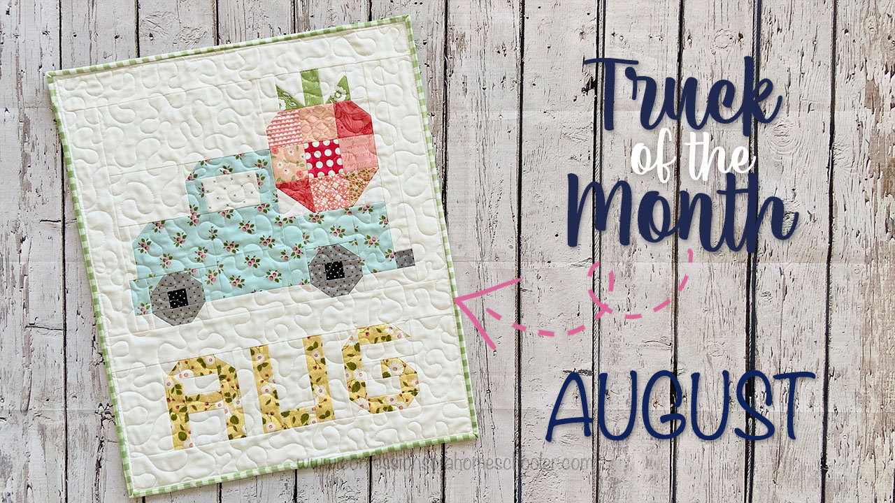 Vintage Truck of the Month Quilt Pattern: AUGUST