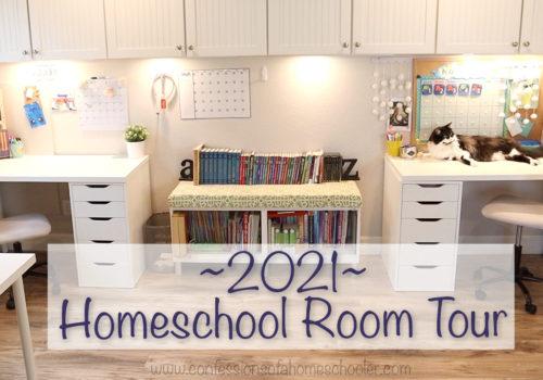 2021 Homeschool Room Tour