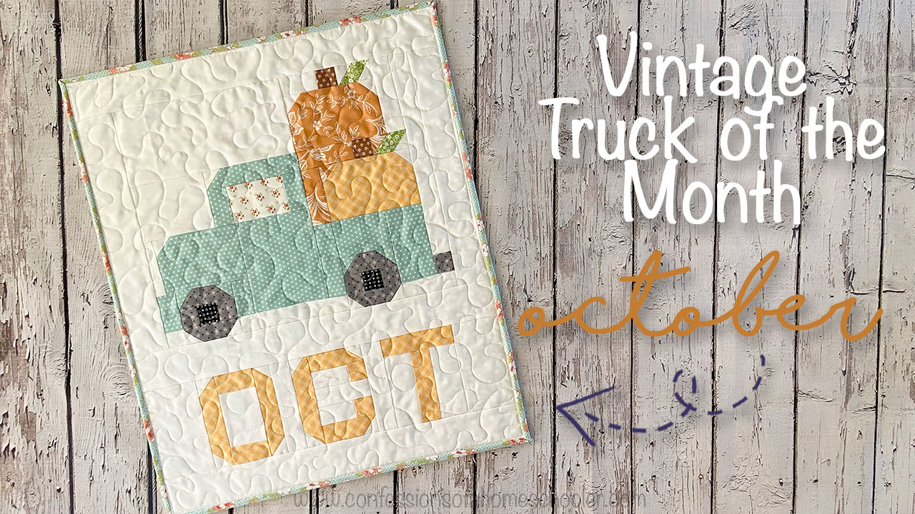 Vintage Truck of the Month Quilt Pattern: October