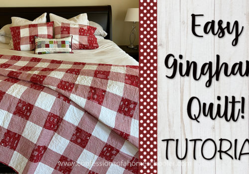 How to Sew an Easy Gingham Quilt!