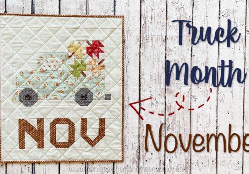 Vintage Truck of the Month Quilt: November